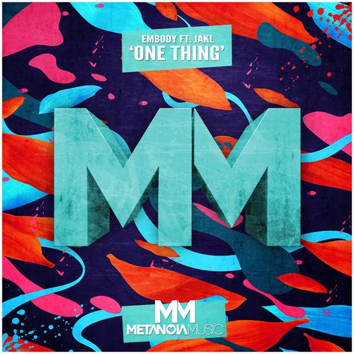 One Thing (Radio Mix) by Embody