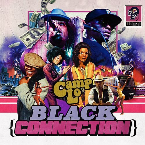 Black Connection - EP by Camp Lo
