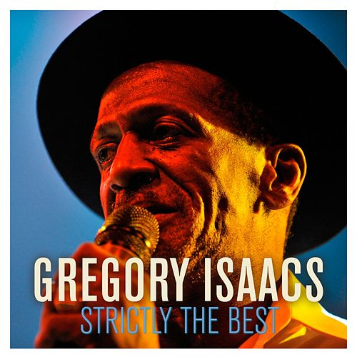 Gregory Isaacs: Strictly the Best von Gregory Isaacs