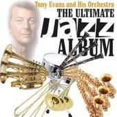 Jazz the Ultimate Jazz Album by Tony Evans