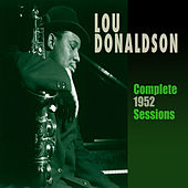 Complete 1952 Sessions by Lou Donaldson