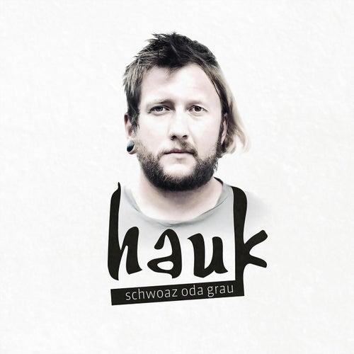 Schwoaz oda grau by Hauk