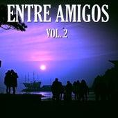 Entre Amigos Vol. II by Various Artists