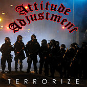 Terrorize by Attitude Adjustment