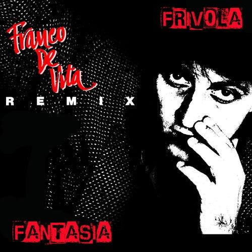 Frívola Fantasía Remix by Franco De Vita