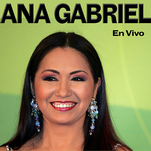 En Vivo by Ana Gabriel