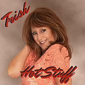 Hot Stuff by Trish