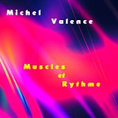 Muscles et Rythme by Michel Valence