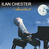 Amistad by Ilan Chester