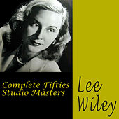 Complete Fifties Studio Masters (Bonus Track Version) by Lee Wiley
