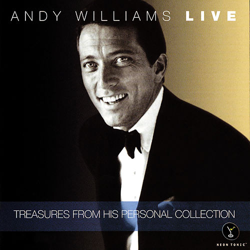 Andy Williams Live by Andy Williams