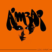Love Maniac by Ambar