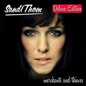 Merchants and Thieves (Deluxe Edition) by Sandi Thom