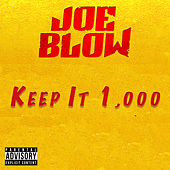 Keep It 1,000 by Joe Blow
