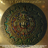 Trip To The Andes by Various Artists