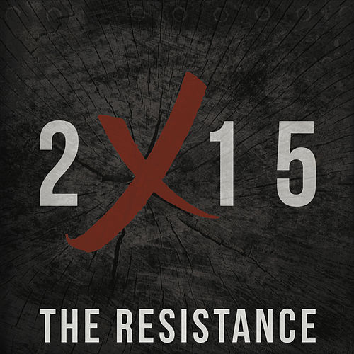 2015 by Resistance