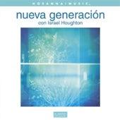 Nueva Generación by Israel & New Breed