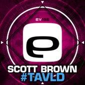 #Tavld by Scott Brown