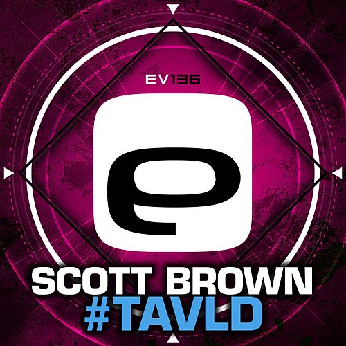 #Tavld by Scott Brown