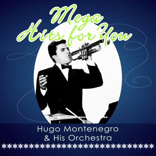 Mega Hits For You von Hugo Montenegro