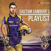 KKR Gautam Gambhirs Playlist by Various Artists