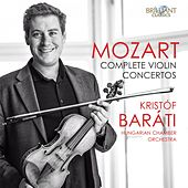 Mozart: Complete Violin Concertos by Hungarian Chamber Orchestra