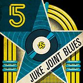 Five Star Juke Joint Blues von Various Artists