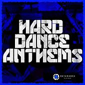 Hard Dance Anthems, Vol. 6 by Various Artists