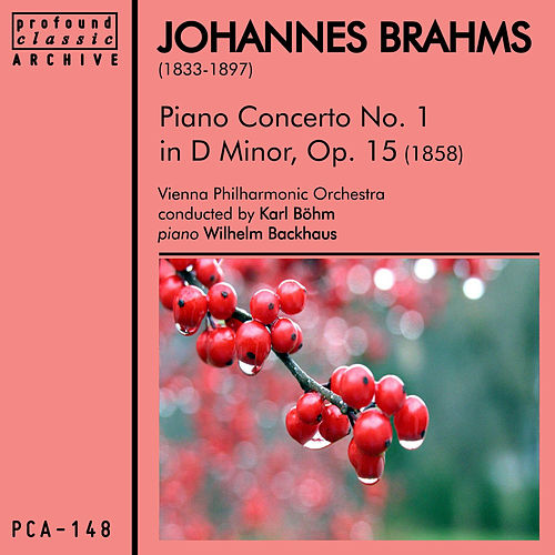 Brahms: Piano Concerto No. 1 in D Minor, Op. 15 by Vienna Philharmonic Orchestra