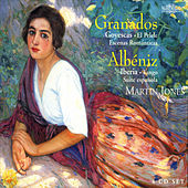 Granados & Albéniz: Spanish Piano Music Volume 1 by Martin Jones