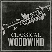 Classical Woodwind by Various Artists