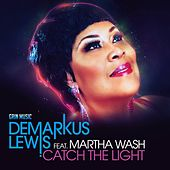 Catch The Light by Demarkus Lewis