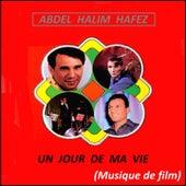 Un jour de ma vie (Musique De Film) by Abdel Halim Hafez