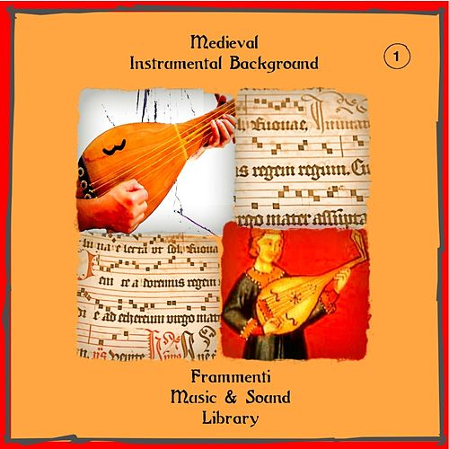 Medieval  Instrumental Background, Vol. 1 (Musiche dal medioevo) by Francesco Landucci