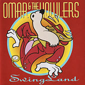 Swing Land by Omar and The Howlers