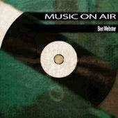 Music On Air von Ben Webster