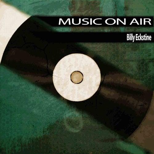 Music On Air von Billy Eckstine