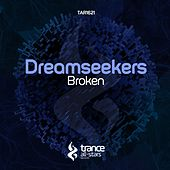 Broken by Dream Seekers
