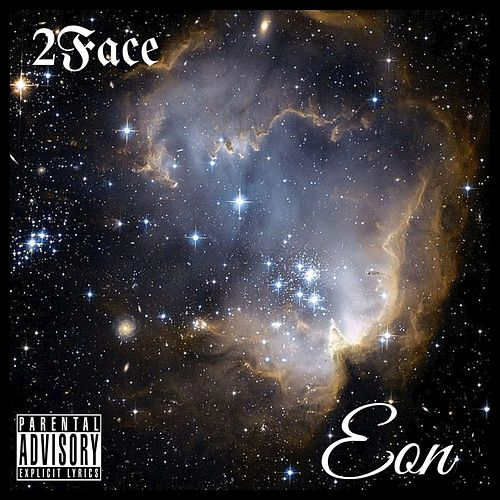 Eon by 2Face