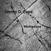 Methadone - Single by Jimmy D. Lane