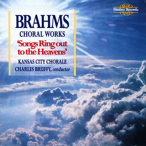 Brahms: Choral Works by Kansas City Chorale