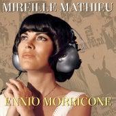 Mireille Mathieu Ennio Morricone by Mireille Mathieu