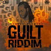 Guilt Riddim by Various Artists