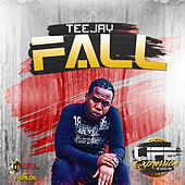 Fall - Single by Jay Tee
