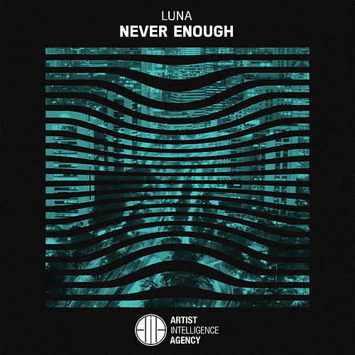 Never Enough - Single by Luna