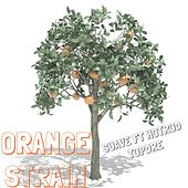 Orange Strain (feat. Hotrod & Topdre) by Suave