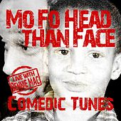 Mo fo Head Than Face (Comedic Tunes) [Live] by Bennie Mac