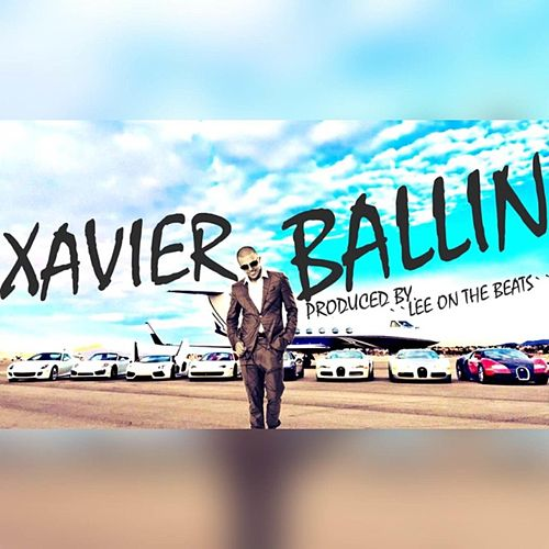Ballin' by Xavier