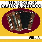 The Best Of Cajun & Zydeco Vol. 3 by Various Artists