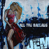 Jem - All the Ballads by Jem
